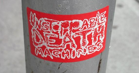 Unstopabledeathmachines Sticker